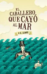 Lewis - El caballero que cayó al mar