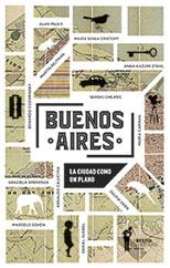 BUENOS AIRES La ciudad como un plano - AA.VV