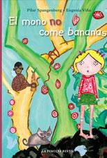 El mono no come bananas - Pilar Spangenberg - Eugenia Viña