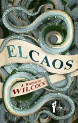 El Caos - J. Rodolfo Wilcock
