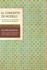 El concepto de modelo - Alain Badiou