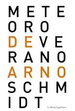 Meteoro de verano – Arno Schmidt
