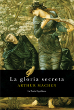 La gloria secreta - Arthur Machen