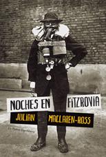 Noches en Fitzrovia - Julian Maclaren-Ross
