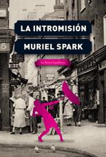La intromisión - Muriel Spark