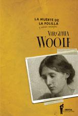 La muerte de la polilla y otros ensayos - Virginia Woolf