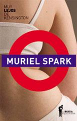 Muy lejos de Kensington - Muriel Spark