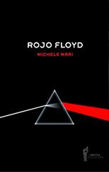 Rojo Floyd - Martín Rejtman y Federico León
