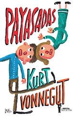 Payasadas - Kurt Vonnegut
