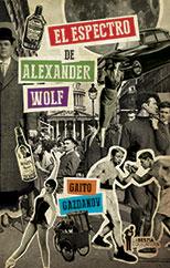 El espectro de Alexander Wolf - Gaito Gazdanov