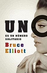 Uno es un numero solitario - Bruce Elliott
