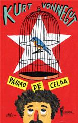 Pájaro de celda - Kurt Vonnegut