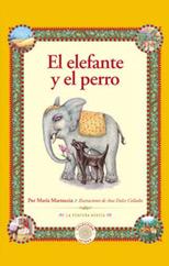 El elefante y el perro - Colección Jataka